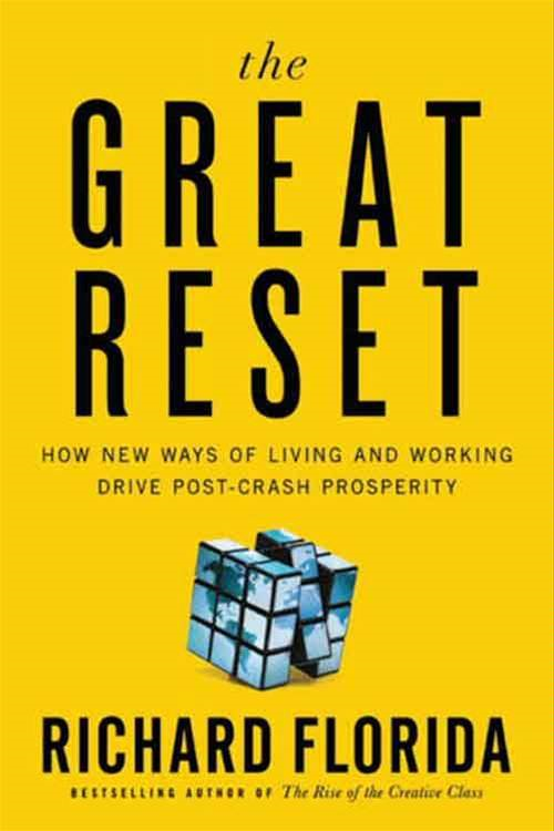 The Great Reset By: Richard Florida