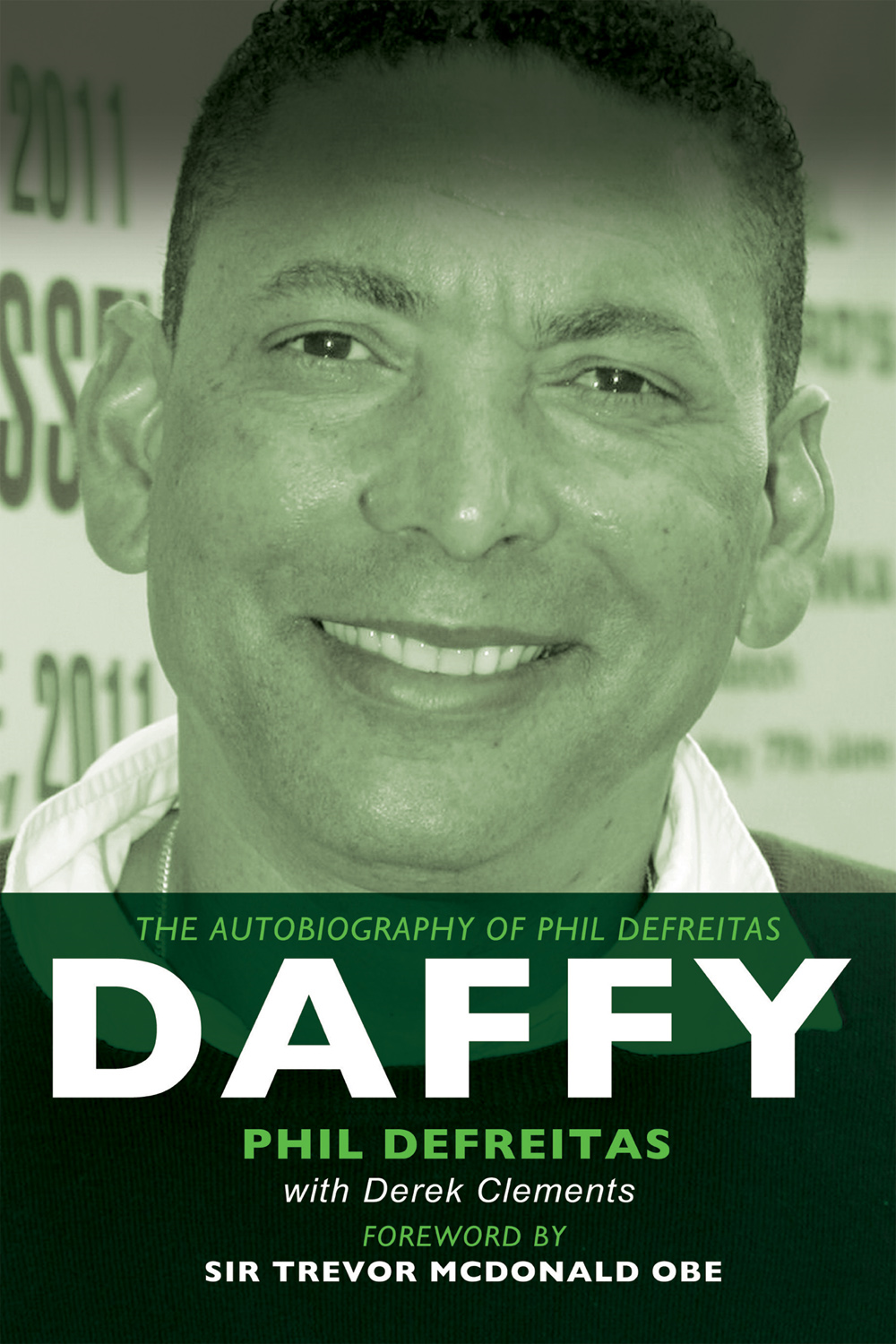 Daffy: The Autobiography of Phil DeFreitas By: Phil DeFreitas, Derek Clements