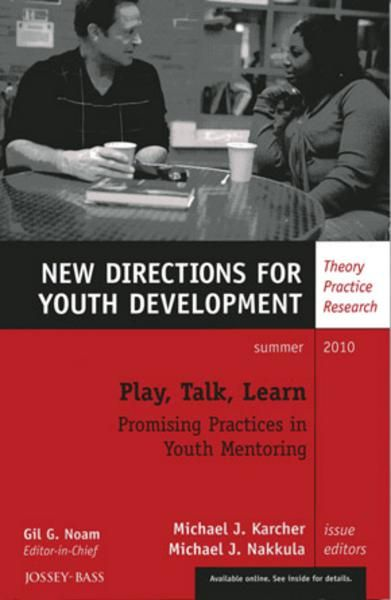 Play, Talk, Learn: Promising Practices in Youth Mentoring
