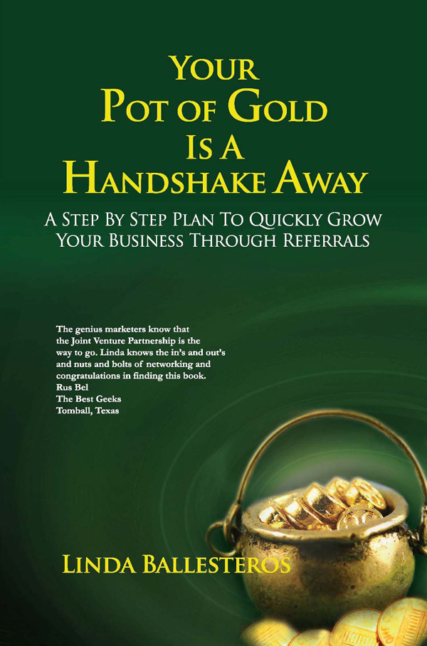 Your Pot of Gold Is A Handshake Away