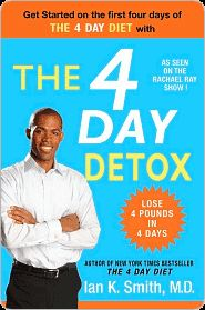 The 4 Day Detox By: Ian K. Smith