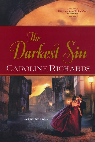 The Darkest Sin By: Caroline Richards