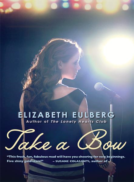 Take a Bow By: Elizabeth Eulberg