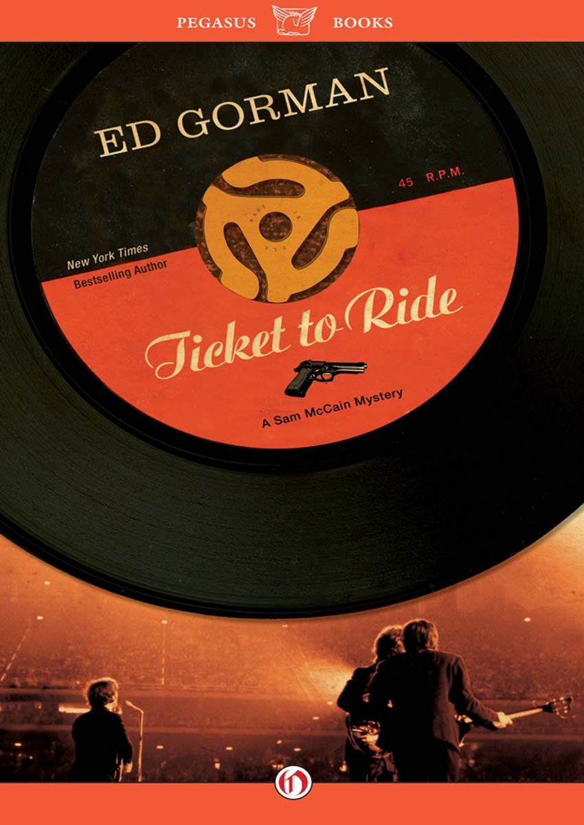 Ticket to Ride By: Ed Gorman