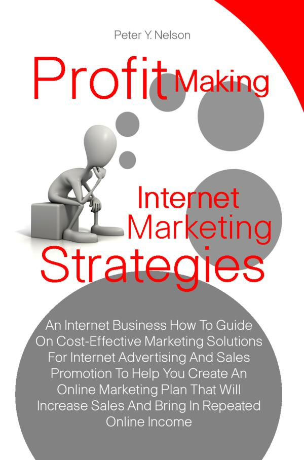 Profit Making Internet Marketing Strategies