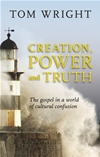 Creation, Power And Truth: