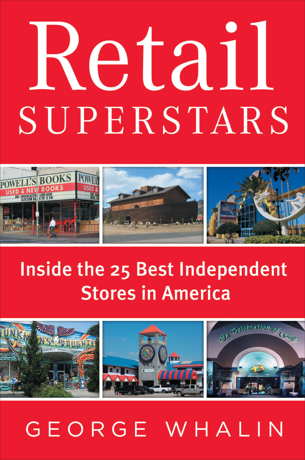 Retail Superstars Inside the 25 Best Independent Stores in America