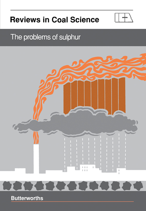 The Problems of Sulphur Reviews in Coal Science