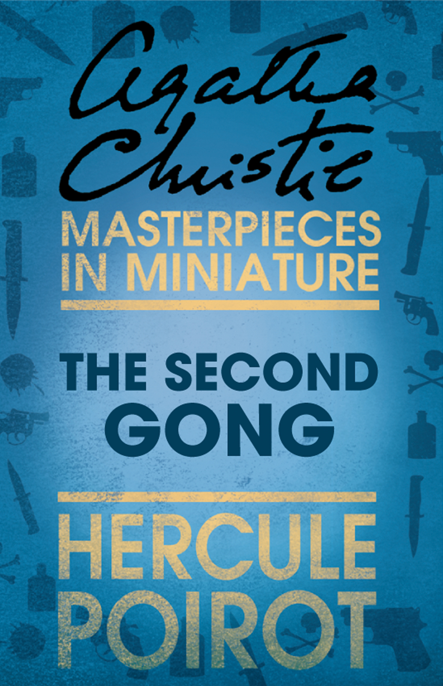 The Second Gong: A Hercule Poirot Short Story