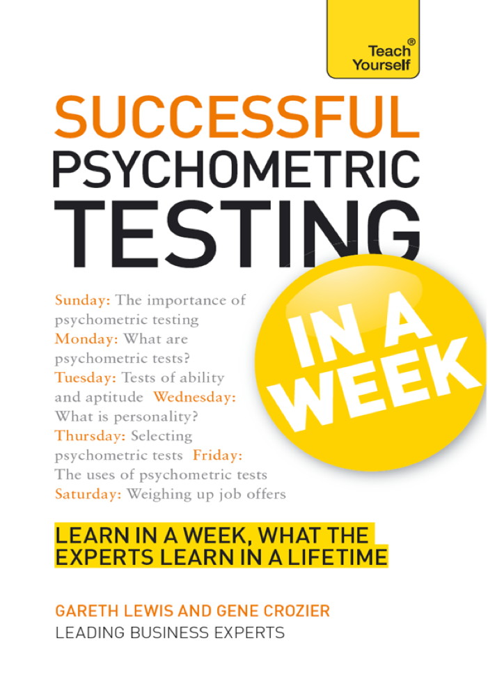 Successful Psychometric Testing in a Week: Teach Yourself
