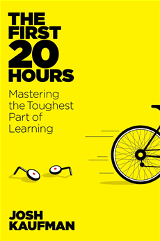 The First 20 Hours How to Learn Anything ... Fast
