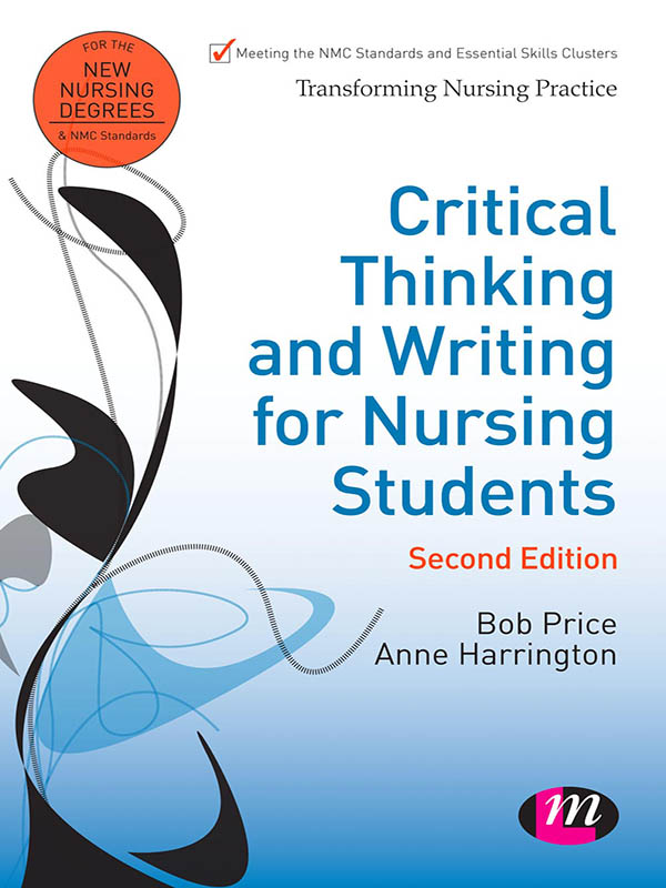 Critical Thinking and Writing for Nursing Students
