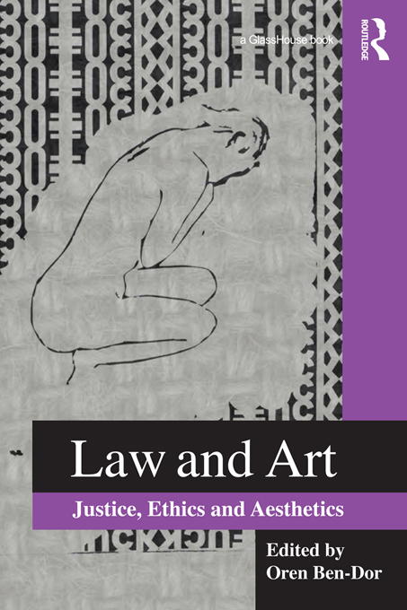 Law and Art Justice,  Ethics and Aesthetics
