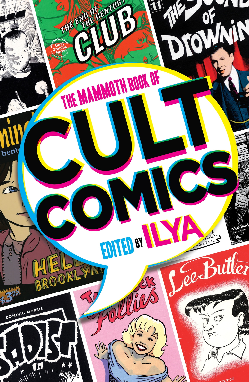 The Mammoth Book Of Cult Comics Lost Classics from Underground Independent Comic Strip Art