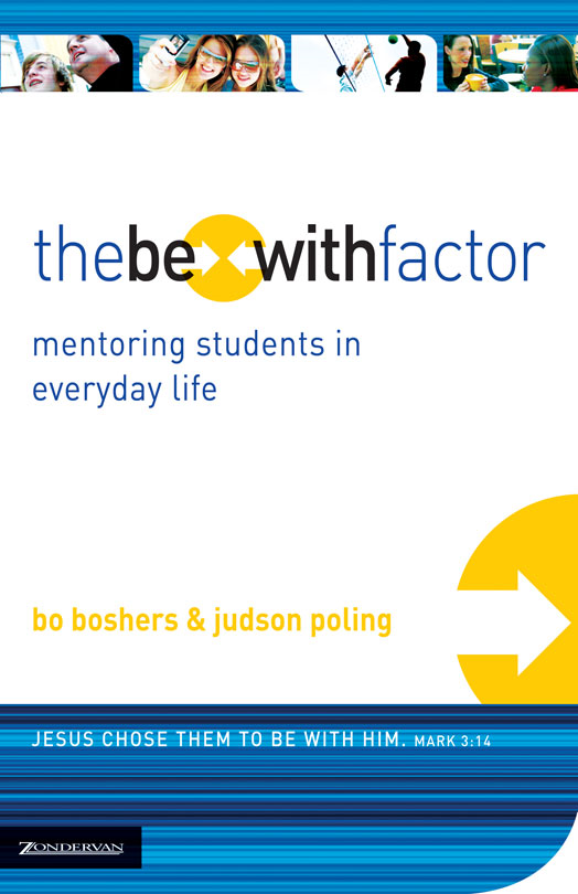 The Be-With Factor By: Bo   Boshers,Judson   Poling