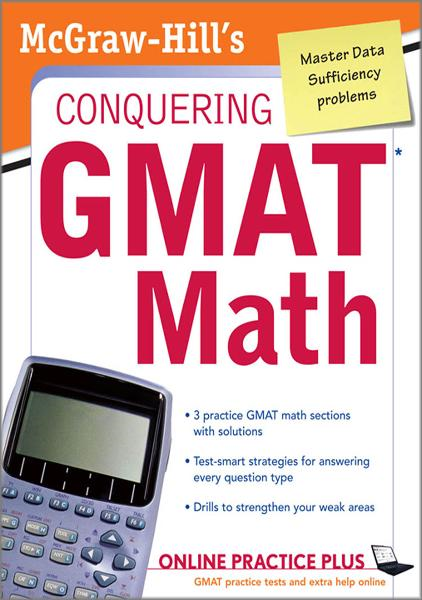 McGraw-Hill's Conquering the GMAT Math : MGH's Conquering GMAT Math: MGH's Conquering GMAT Math