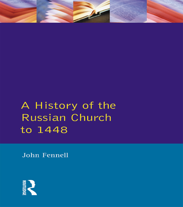 History of the Russian Church to 1488,  A
