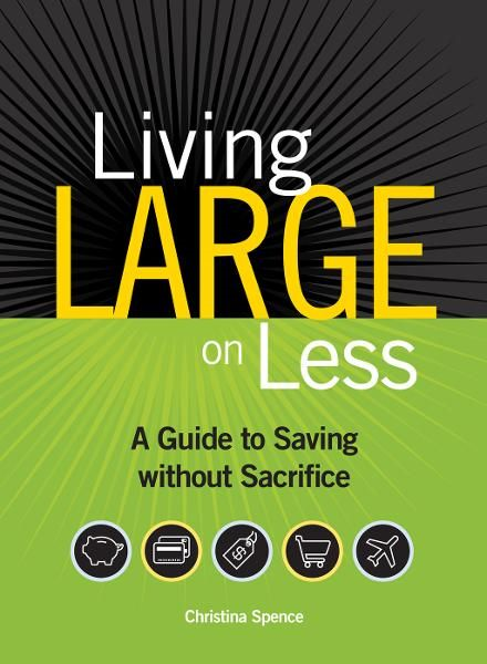 Living Large on Less: A Guide to Saving without Sacrifice