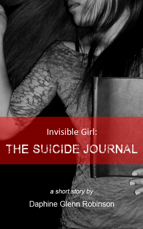 Invisible Girl: The Suicide Journal