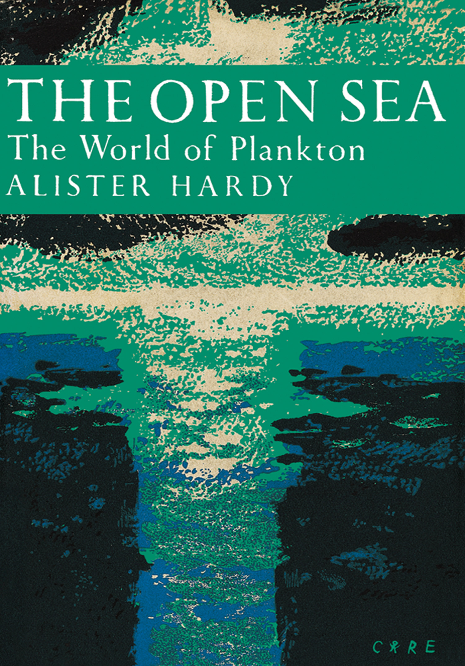 The Open Sea: The World of Plankton (Collins New Naturalist Library,  Book 34)