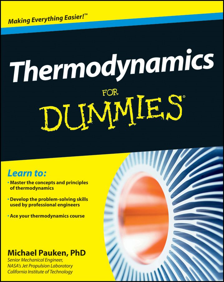 Thermodynamics For Dummies By: Mike Pauken