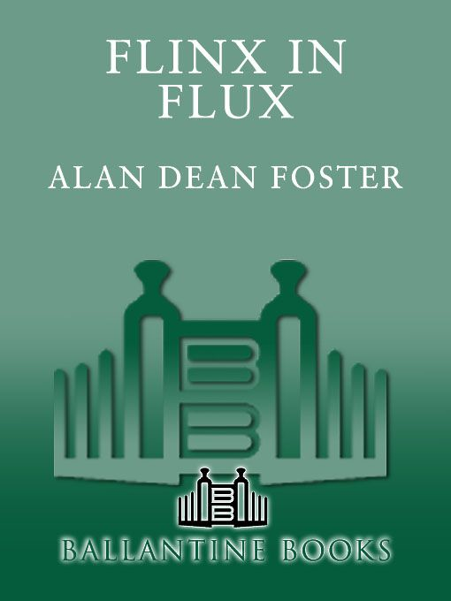 Flinx in Flux By: Alan Dean Foster