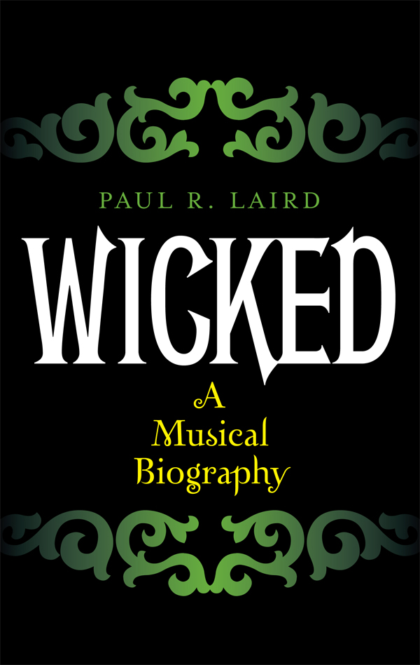 Wicked By: Paul R. Laird