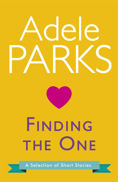 Finding The One: A Selection Of Short Stories