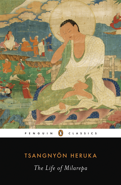 The Life of Milarepa By: Tsangnyon Heruka