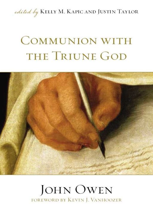 Communion with the Triune God (Foreword by Kevin J. Vanhoozer)