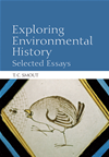 Exploring Environmental History: Selected Essays :