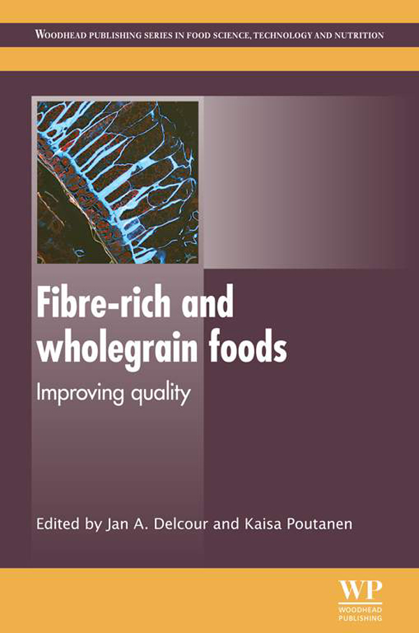 Fibre-Rich and Wholegrain Foods Improving Quality