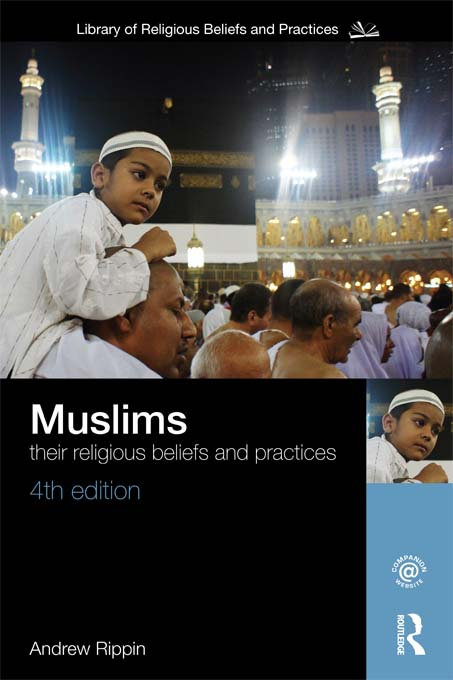 Muslims Their Religious Beliefs and Practices