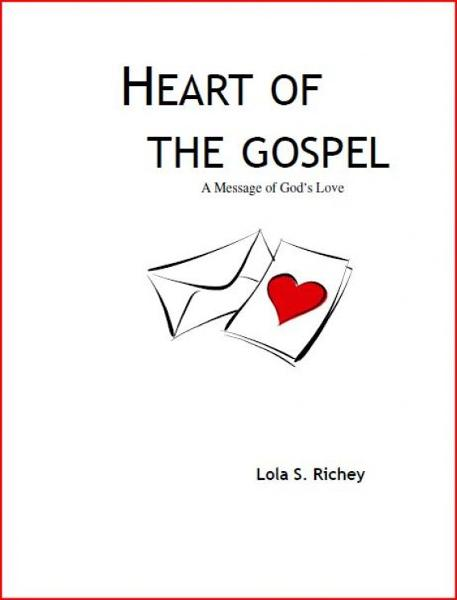 Heart of the Gospel: A Message of God's Love