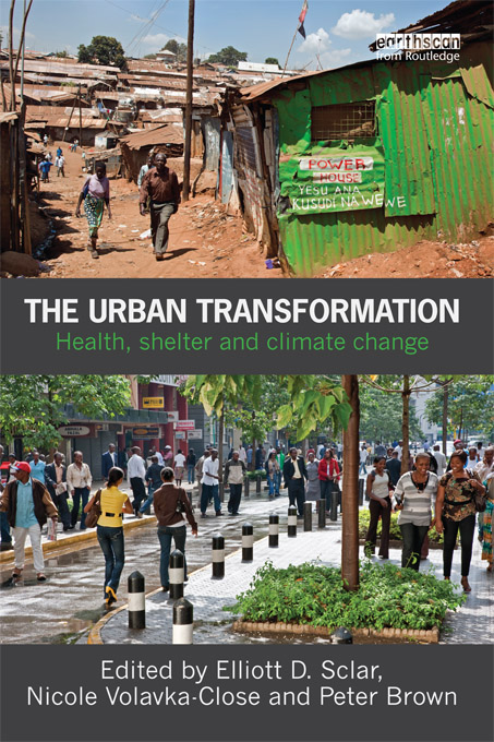The Urban Transformation Health, Shelter and Climate Change