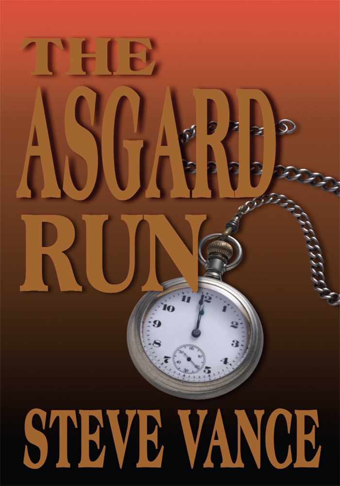 The Asgard Run By: Steve Vance