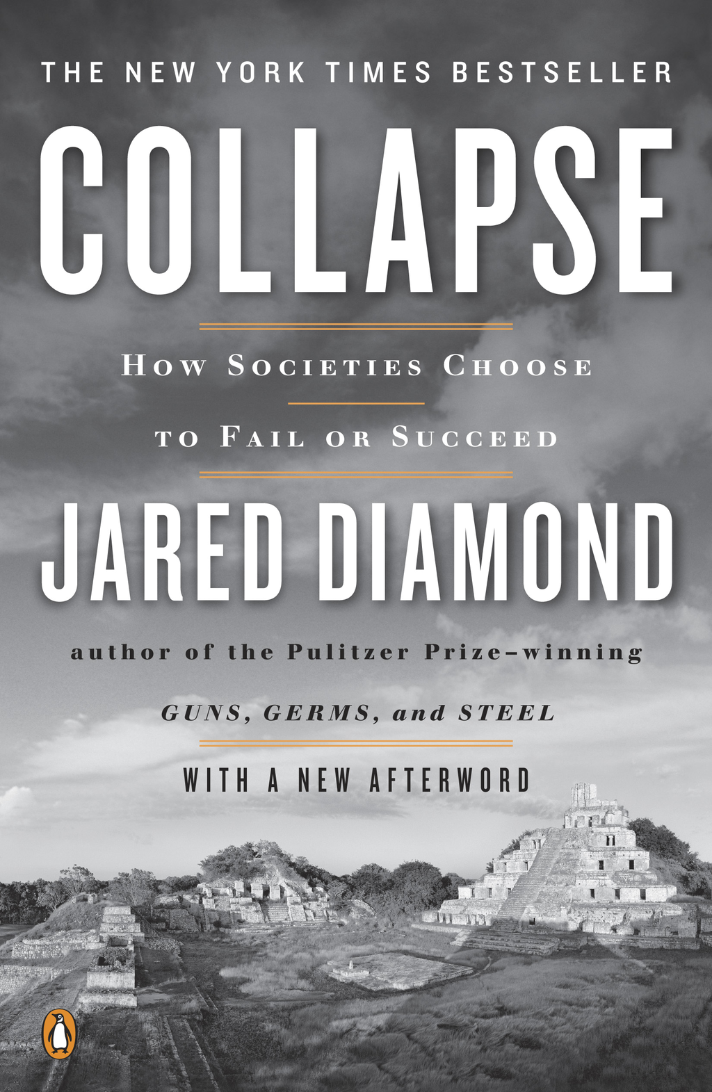 Collapse: How Societies Choose to Fail or Succeed: Revised Edition By: Jared Diamond