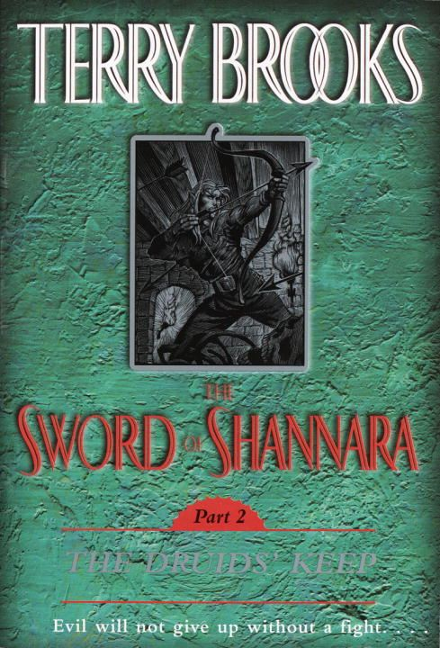 The Sword of Shannara: The Druids' Keep By: Terry Brooks