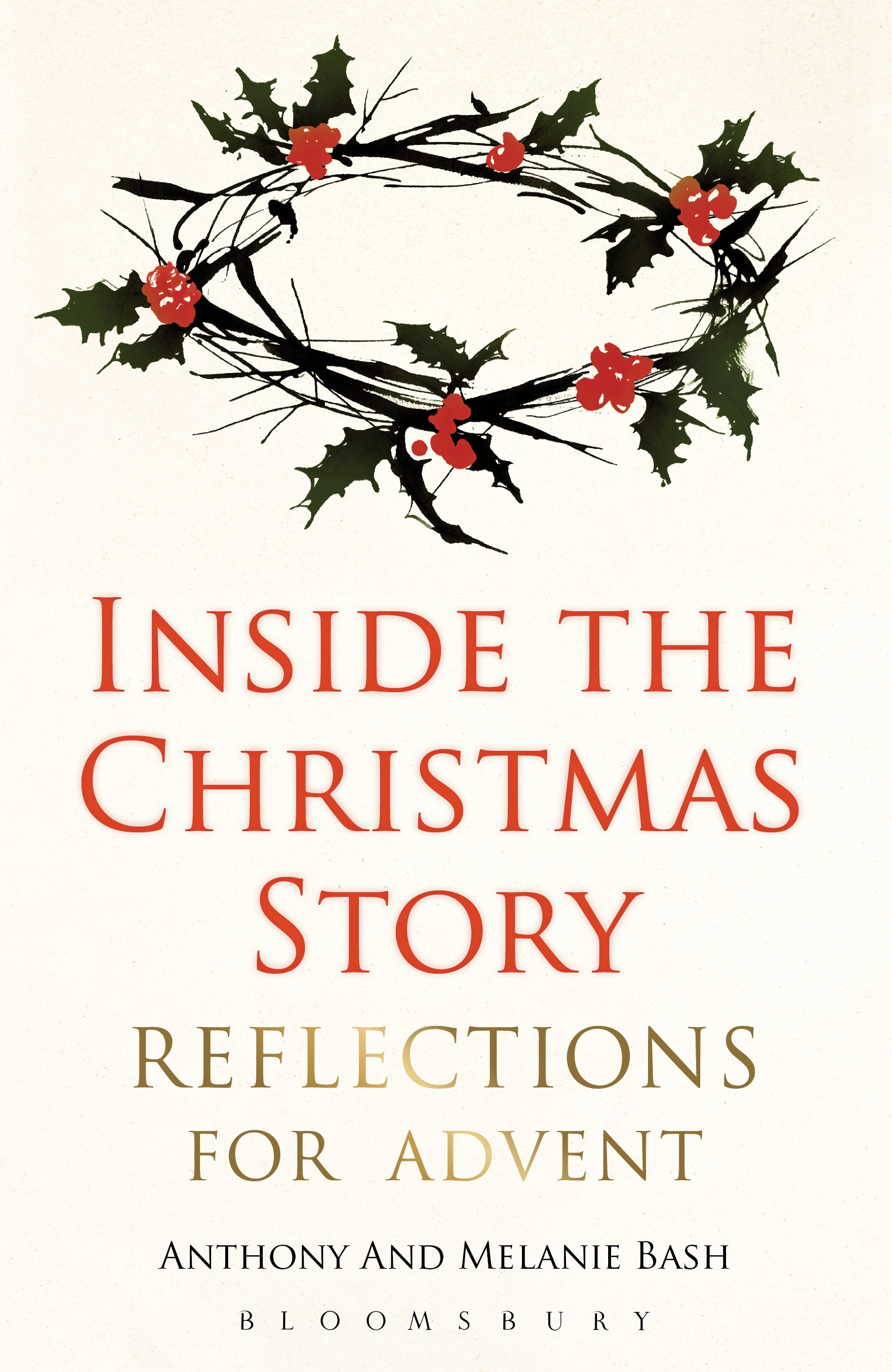 Inside the Christmas Story Reflections for Advent