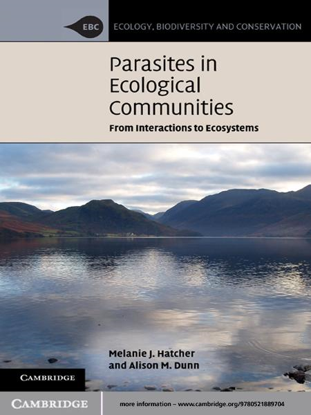 Parasites in Ecological Communities From Interactions to Ecosystems