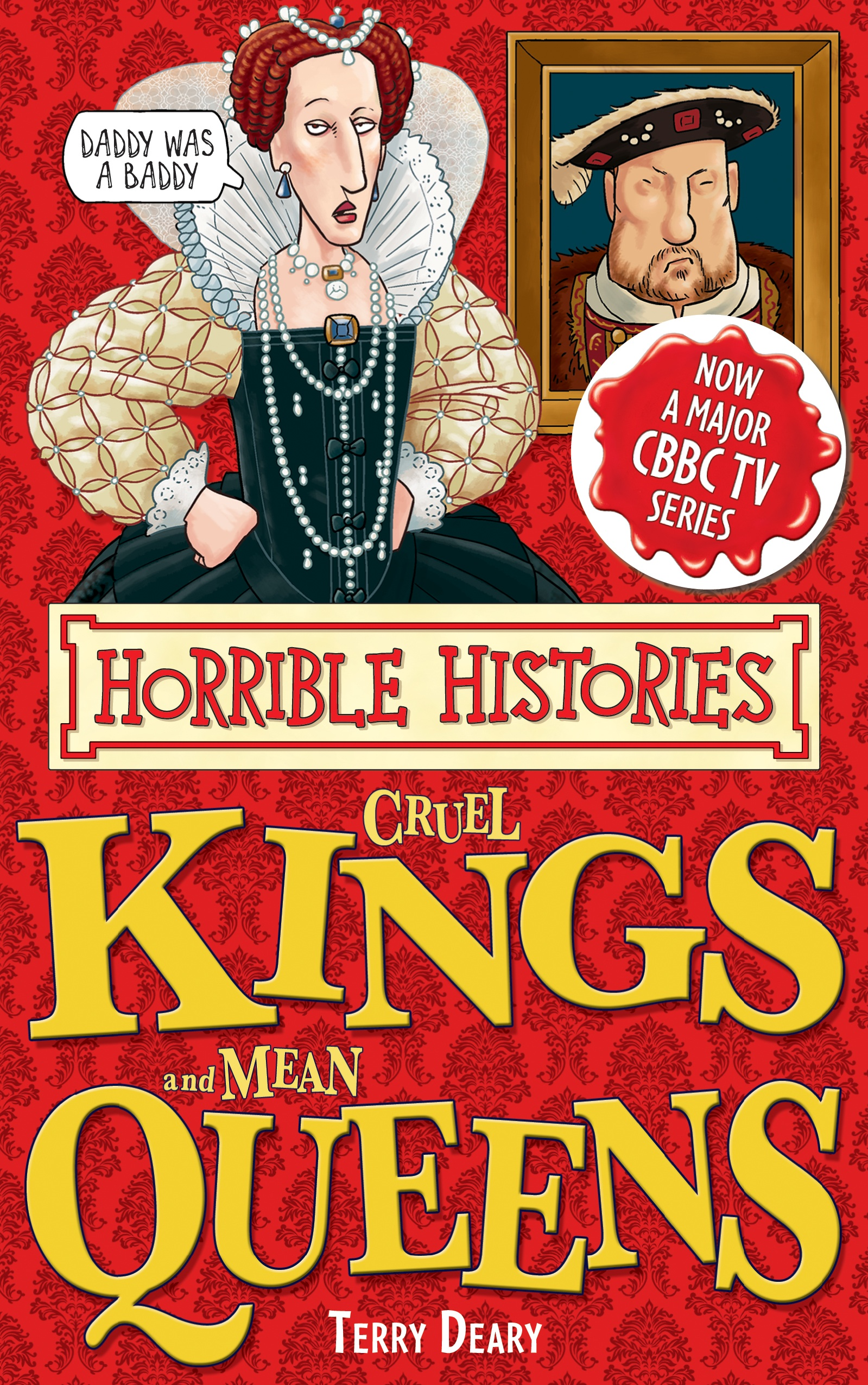 Horrible Histories Special: Cruel Kings and Mean Queens