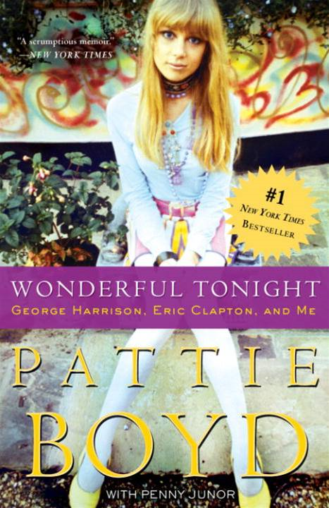 Wonderful Tonight By: Pattie Boyd,Penny Junor