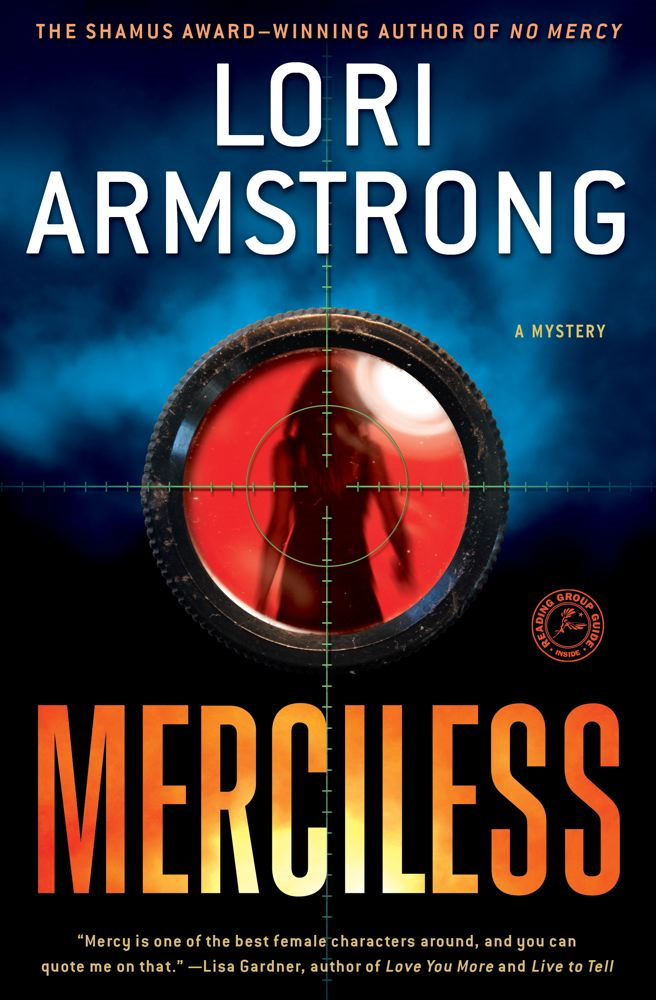 Merciless By: Lori Armstrong