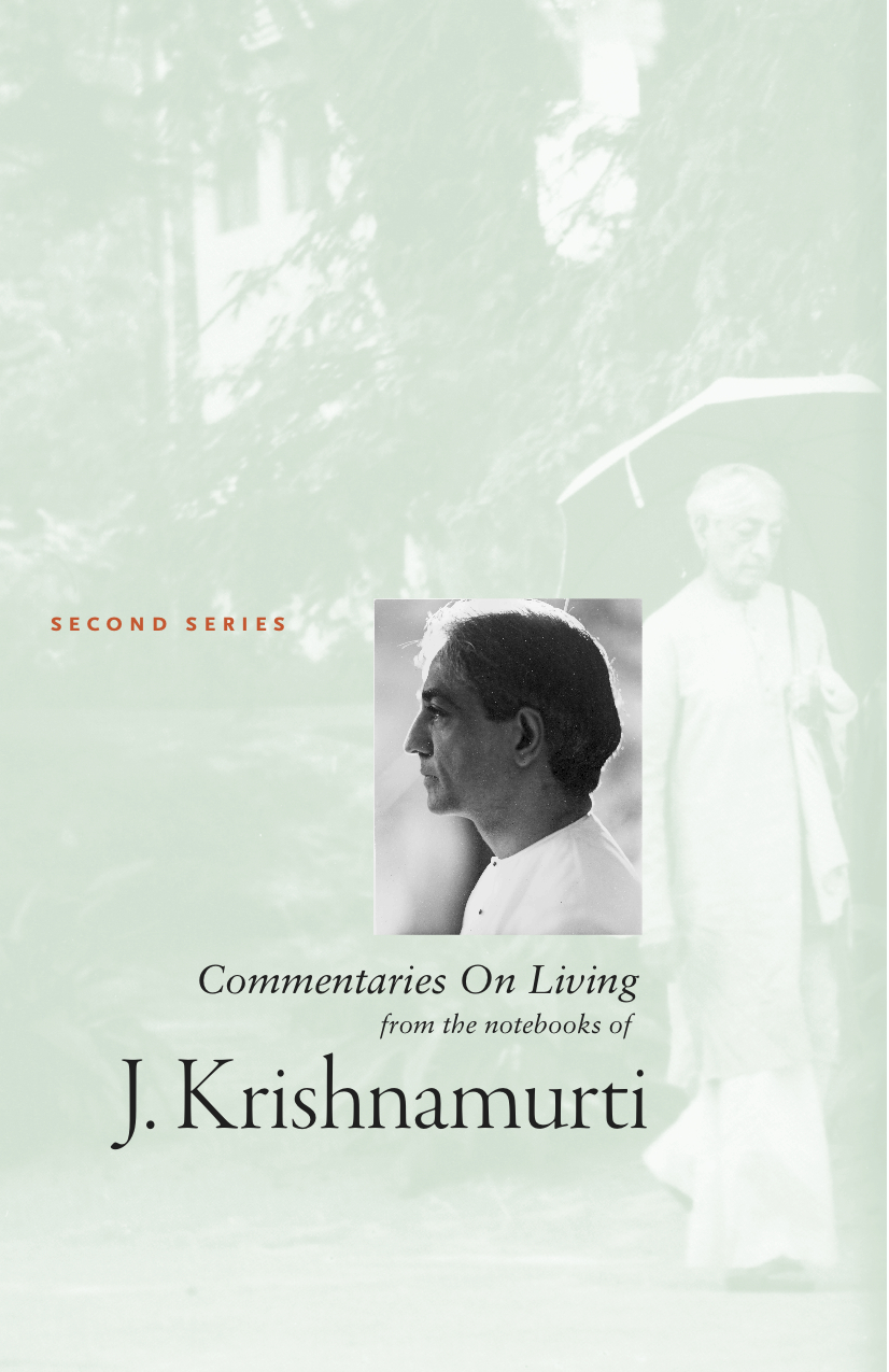 Commentaries On Living  By: J Krishnamurti