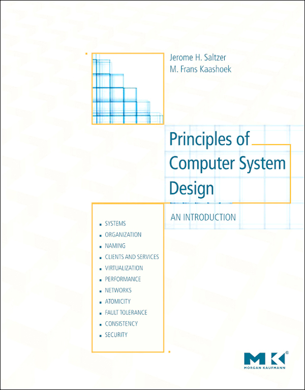 Principles of Computer System Design An Introduction