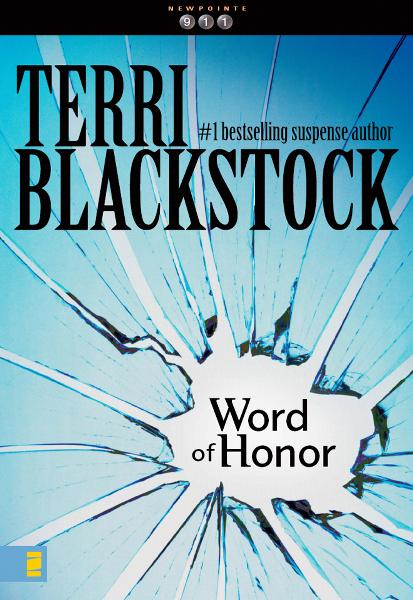 Word of Honor By: Terri   Blackstock
