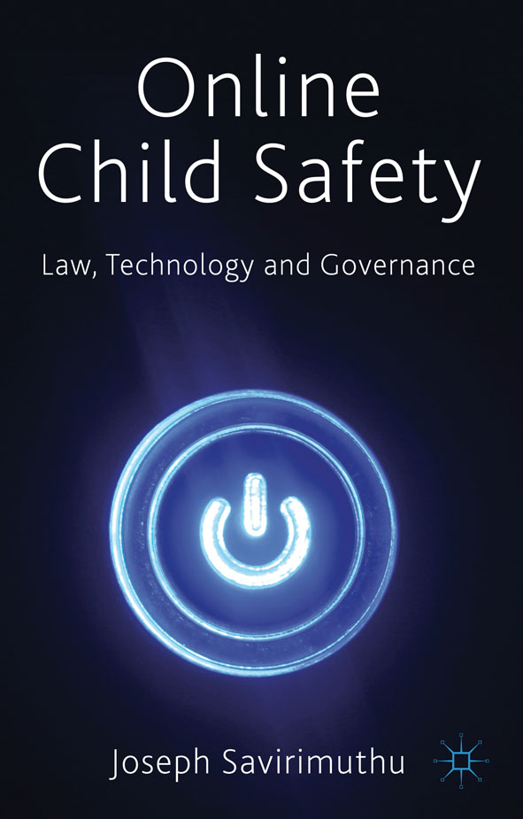 Online Child Safety Law,  Technology and Governance