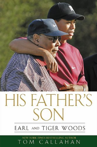 His Father's Son Earl and Tiger Woods
