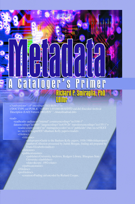 Metadata A Cataloger's Primer
