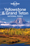 Lonely Planet Yellowstone & Grand Teton National Parks:
